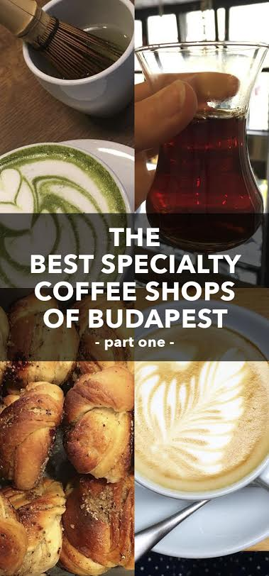 Best Specialty Coffee Shops of Budapest