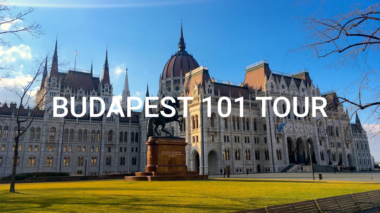Budapest 101 Tour